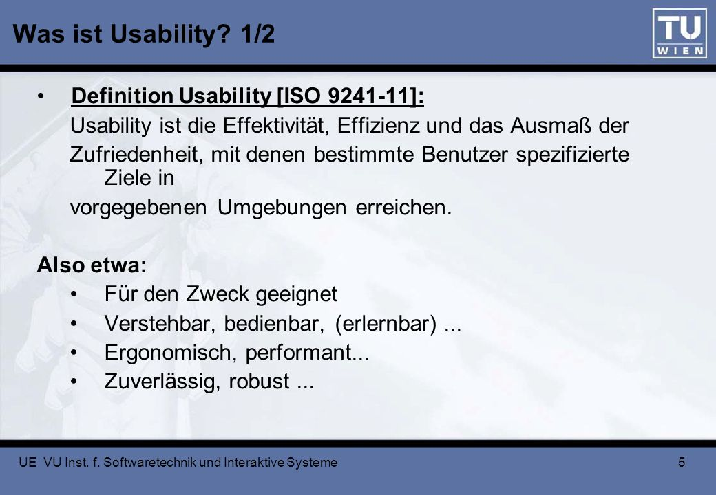 Was ist Usability 1/2 Definition Usability [ISO 9241-11]: